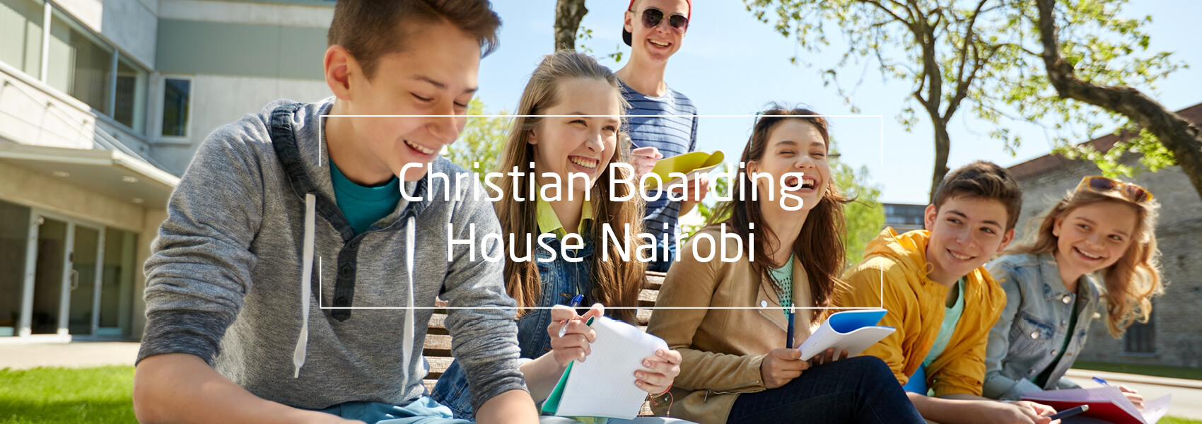 Jugendliche, Text: Christian Boarding House Nairobi